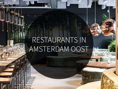 Uitgebreid dineren of een snelle hap? Check onze blog met 34 restaurants in Amsterdam Oost. Ontdek deze en meer hotspots in de Amsterdam City Guide>>