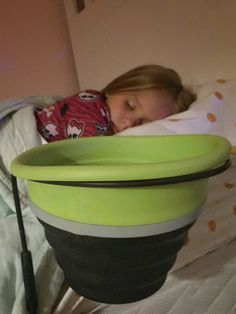 Everyone uses a bowl, bucket or pail when they get sick. Once you puke in it, you don't want to use it for anything else. Barf Bucket
