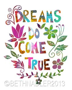 Excited to share this item from my shop: Inspirational Quote Art, Wall Art Print Color Quotes, Art Quotes, Tattoo Quotes, Inspirational Quotes, Quote Art, Motivational Quotes, New Home Quotes, New Home Greetings, Dreams Do Come True