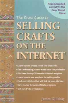 Basic Guide To Selling Crafts On The Internet