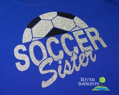 SOCCER SISTER sparkly glitter tee shirt choose by RiverImprints, $21.00