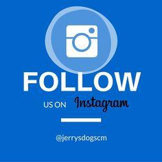 Follow us on Instagram! @jerrysdogscm http://jerrysdogscostamesa.com/social/