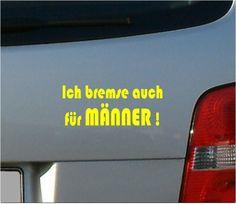 """Autoaufkleber,+""""+Ich+bremse+auch+für+Männer+""""+von+Blackbird-Lane+auf+DaWanda.com"""