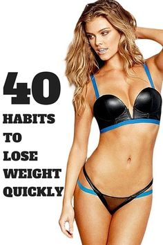 40 habits to lose weight quickly