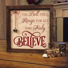 christmas signs The Polar Express Bell Believe Sign Noel Christmas, Winter Christmas, All Things Christmas, Christmas Ornaments, Christmas Shadow Boxes, Magical Christmas, Christmas Movies, Christmas Wooden Signs, Clear Ornaments