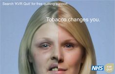 Another advertisement made by KVR Quit named 'Tobacco Changes You'. Smoking Campaigns, Anti Smoking, Public Relations, Great Britain, You Changed, Advertising