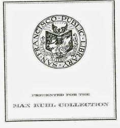 """The SFPL bookplate that is pictured and can be found in most of the books from the Kuhl collection, was first used in October 1906. It was designed for the library by Albertine Randall Wheelan who was a noted stage designer and illustrator. It was later used to commemorate the rebuilding of the Main Library in 1917. It features a phoenix rising from the ashes and the latin motto which translates as """"life without literature is death."""" [Vita sine literis mors est.]"""