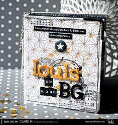 Equipe Créa Sokai // Mini Album pour Louis // Scrapbooking - Loisirs Créatif