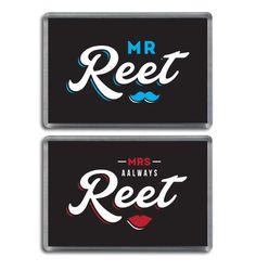 Mr reet Mrs aalways reet. Funny Geordie Fridge magnets. Newcastle gifts