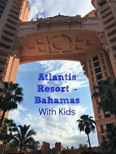 Thinking of visiting Atlantis Bahamas? Read all of our tips and ideas for rooms, dining, activities, excursions, and more while traveling on an Atlantis Bahamas family vacation. Bahamas Family Vacation, Bahamas Honeymoon, Family Vacation Spots, Family Vacation Destinations, Vacation Trips, Family Travel, Vacation Ideas, Family Vacations, Travel