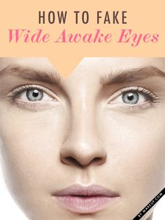 How to Fake Wide Awake Eyes // #makeup