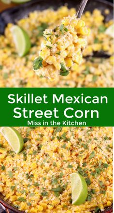 Skillet Mexican Street Corn {Elote} - Miss in the Kitchen