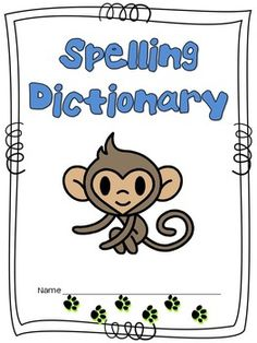 Free Spelling dictionary! My class sooooo needs this when they write!