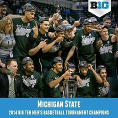 Michigan State Spartans, Big Ten Basketball Tournament Champions, 2014 Posted by JeanLukPicard on Instagram. MSU--thanks for always showing up!