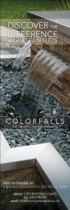 Discover the Difference with Atlantic's Colorfalls, The original lighted waterfall