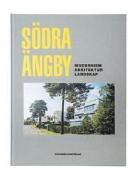 Södra Ängby : modernism arkitektur landskap