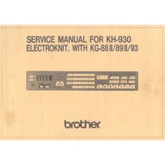 Brother KH930-Service Manual - Service and Parts Manuals - Brother-KnitKing