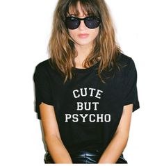 Cut but Psycho T-shirt