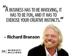 Gain insights from 35 inspirational quotes from Sir Richard Branson on entrepreneurship, business, success, failure and life. Career Quotes, Work Quotes, Success Quotes, Great Quotes, Life Quotes, Work Motivation, Business Motivation, Business Quotes, Business Ideas