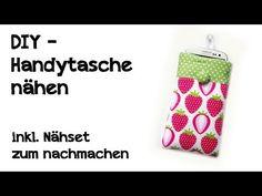 DIY - Handytasche nähen ( inkl. Nähset zum nachmachen ) - YouTube