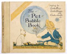 1919 THE PET Bubble Book Harper Columbia Record Book Singing Story TOY Book