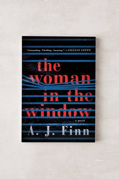 Shop The Woman In The Window By A.J. Finn at Urban Outfitters today. We carry all the latest styles, colors and brands for you to choose from right here.