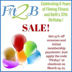 "Get 37% off ecourses and initial membership payments in celebration of Beth's 37th birthday!  Use cod ""Fit2b37"" at checkout on March 24th and 25th 2016  Fit2B - TummySafe Fitness"