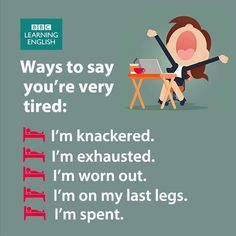 Learn English with Oxford English Academy Ways to say you're very tried. English Vinglish, English Tips, English Idioms, English Phrases, Learn English Words, English Study, English Lessons, English Grammar, Oxford English