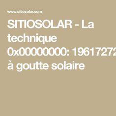 SITIOSOLAR - La technique darrosage goutte à goutte solaire