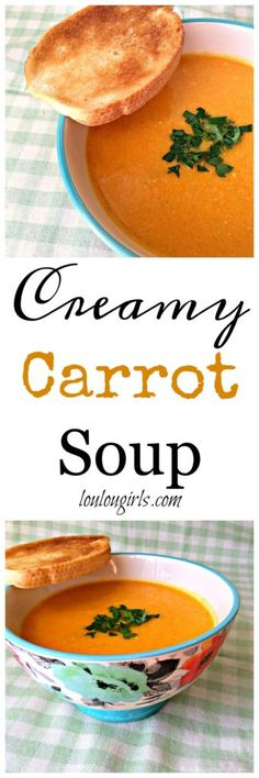 Skip to content   Home Lou Lou Girls Recipes DIY Family Party Ideas Date Night Challenge Linky Party Lou Lou Girls > 2016 > July > 19 > Creamy Carrot Soup Creamy Carrot Soup