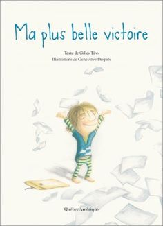 Ma plus belle victoire Book Suggestions, Book Recommendations, Edition Jeunesse, Album Jeunesse, French Education, French Lessons, Teaching French, Reading Resources, Lectures