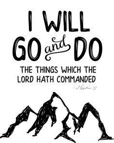 "The Church has announced that the Youth Theme for 2020 is 1 Nephi ""I will go and do the things which the Lord hath commanded"" Below a. Young Women Activities, Youth Activities, Church Activities, Church Camp, Lds Church, Church Ideas, Lds Youth, Youth Conference, Lds Quotes"