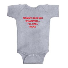 So Relative Unisex Baby Mommy Said No Call Nana Bodysuit Heather Grey 12 Months -- Check out this great product.Note:It is affiliate link to Amazon.
