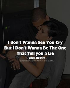 Cry Lie - Chris Brown #quotes