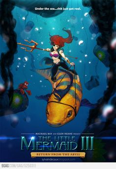 S**t just got real - The Little Mermaid III