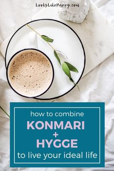 How to Combine KonMari + Hygge to Live Your Ideal Life. Yes, you can follow the KonMari method & also live a life of hygge!  #konmari #hygge