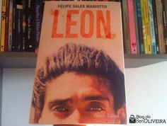 Resenha: Leon – Felipe Sales Mariotto | Blog do Ben Oliveira