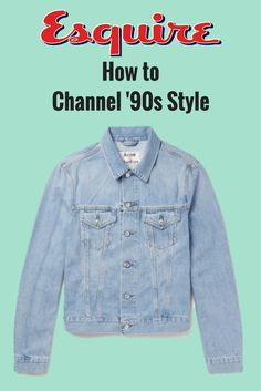 Give in to that nostalgia without feeling outdated. Mens Fashion Suits, 90s Fashion, Fashion News, Skater Style, 90s Nostalgia, Modern Man, Look Cool, Fashion Advice, Streetwear Fashion