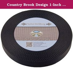 Country Brook Design 1-Inch Heavy Nylon Webbing, 50-Yard, Black. Product Description: Nylon webbing is a heavy-weight material and is stronger than polypropylene webbing. Nylon has a soft, lustrous feel. In addition, it is easy to care for as it is machine washable. (We recommend you only dry it on low heat.) There is no limit to the possible uses of this soft but sturdy webbing. It is used to provide safety and resilience in a wide variety of applications. Country Brook Design Nylon…