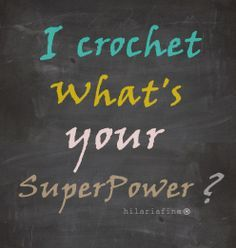 i turn yarn into things what's your superpower - Google Search