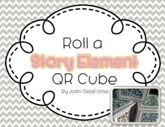 QR Code Story Elements Cube Story time just got one-upped! My kids LOVE to toss the QR Cube and scan to find the question they will answer about their story. A printable is included that asks learners about the story they have just read. Who is the author? What is the setting of the story? $ Summer School, School Fun, School Stuff, School Ideas, Writing Resources, Reading Strategies, Reading Comprehension, Instructional Technology, Educational Technology
