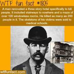 serial killer: H. H. Holmes - WTF fun facts- THAT IS SCARY!!! Who would let someone do this?????????????????!!!!!!!!!!!!!!!!