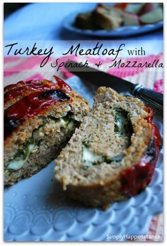 Turkey Meatloaf with Spinach & Mozzarella - Simply Happenstance #turkeymeatloaf #spinach