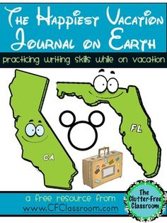 FREE Disney Vacation Journal by The Clutter-Free Classroom www.CFClassroom.com The Happiest Vacation Journal on Earth: A Kids' Travel Jou