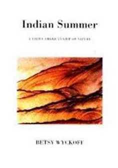 Indian Summer: A Native American View of Nature