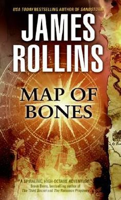 Map of Bones (Sigma Force, #2) by James Rollins