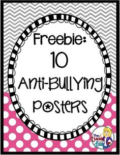These free 10 Anti-Bullying Posters are great teaching tools and good reminders for the kids in your classroom. They are also included in my 42 page Bullying Prevention Kit.We know that bullying behaviors negatively impact a childs learning and emotional well-being.