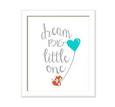 Dream Big Little One, Fox Nursery Art Print, Your Color Choice, Boys Nursery, Girls Nursery Decor