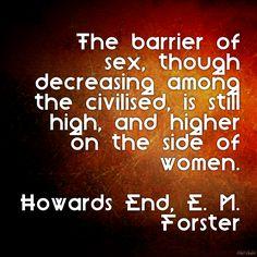 Howards End, E. M. Forster barrier of sex