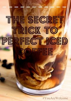 The Secret to Perfect Iced Coffee